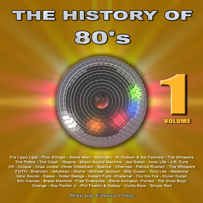 History of 80s volume 1 - MegaMixed by Fabrice Potec
