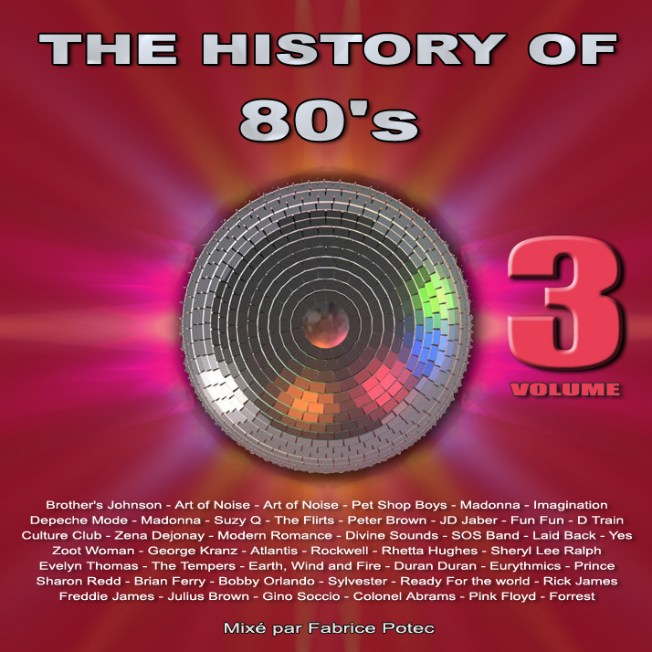 History of 80s volume 3 - MegaMixed by Fabrice Potec