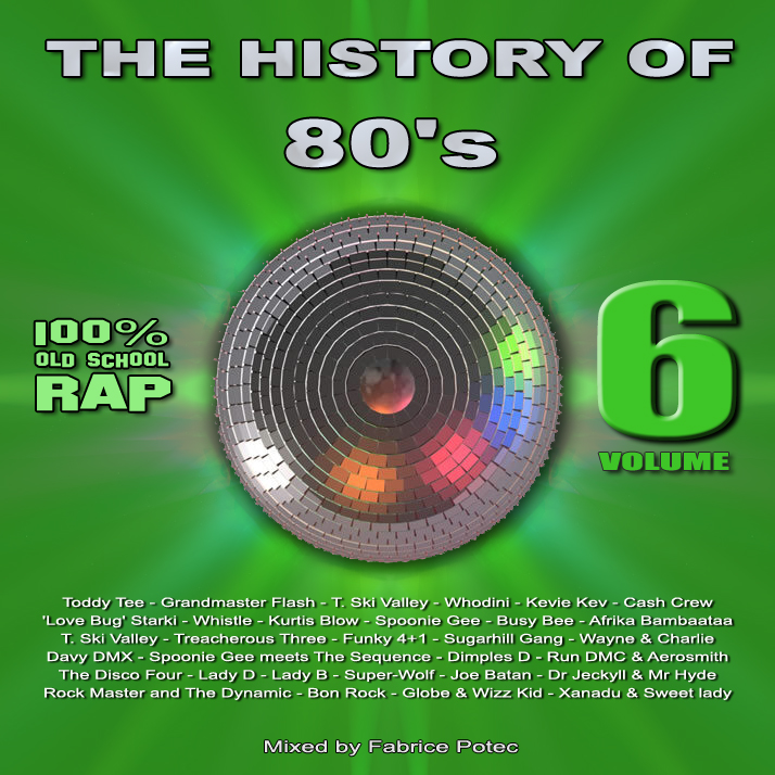 History of 80s volume 6 - MegaMixed by Fabrice Potec