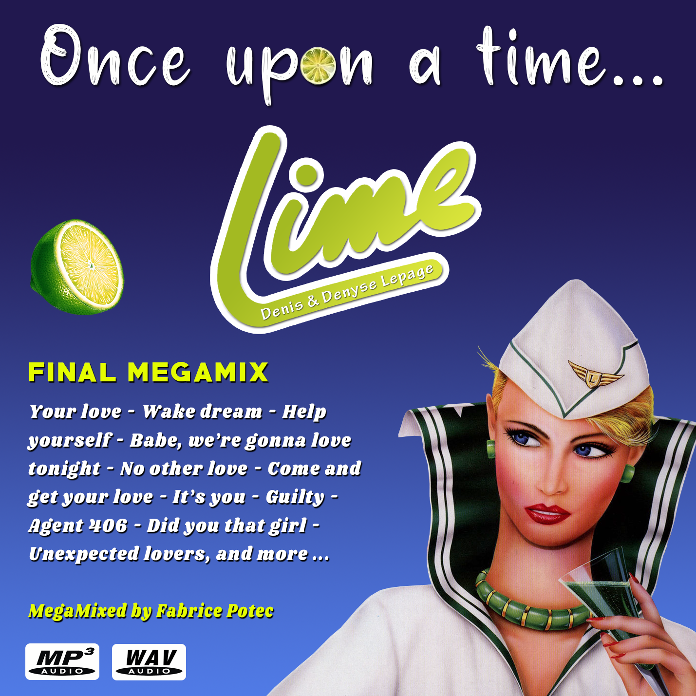 Once upon a time LIME … Final Megamix - MegaMixed by Fabrice Potec