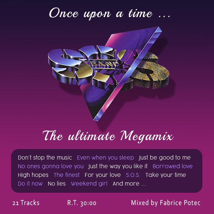 Once Upon a Time SOS BAND : The ultimate Megamix (Mixed by Fabrice POTEC)